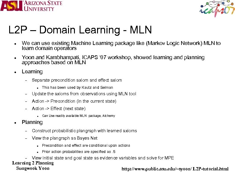 L 2 P – Domain Learning - MLN We can use existing Machine Learning