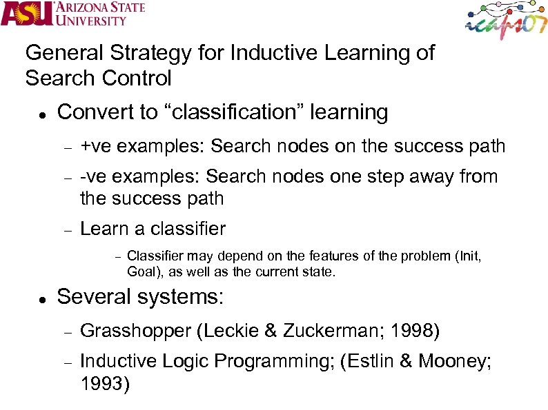 """General Strategy for Inductive Learning of Search Control Convert to """"classification"""" learning +ve examples:"""