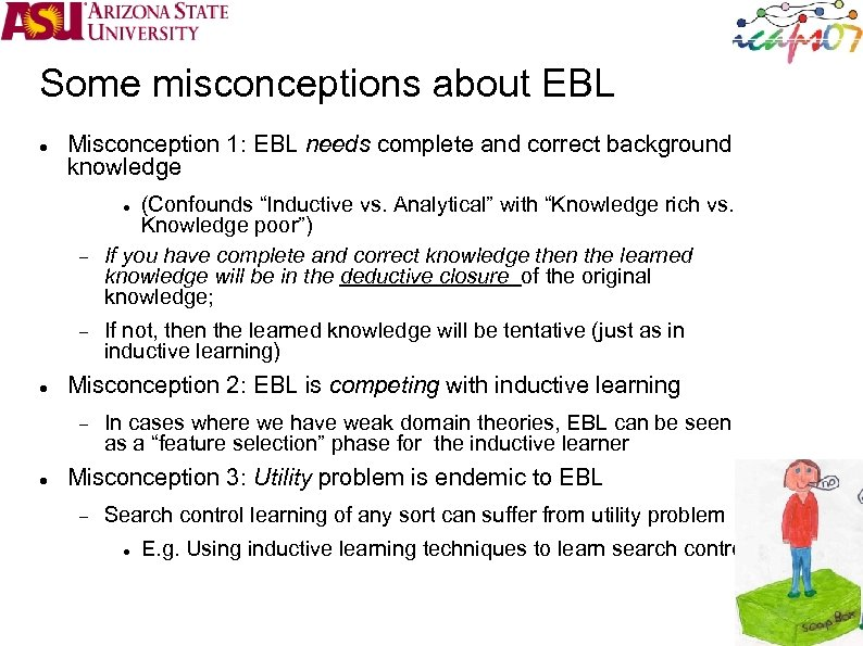 Some misconceptions about EBL Misconception 1: EBL needs complete and correct background knowledge (Confounds