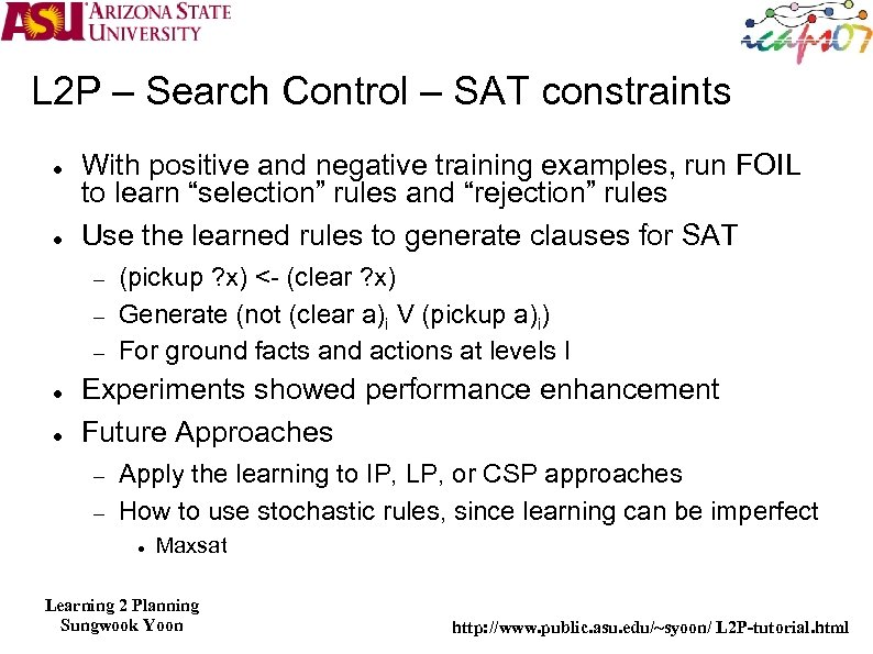 L 2 P – Search Control – SAT constraints With positive and negative training