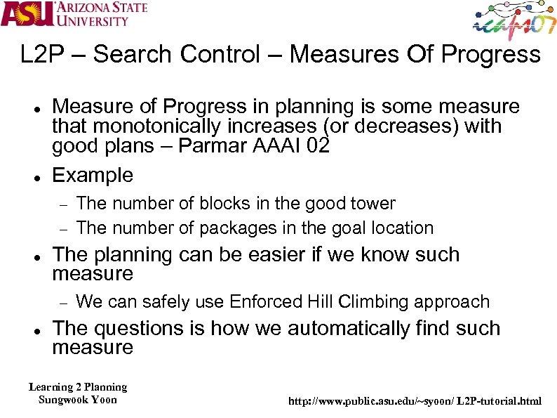 L 2 P – Search Control – Measures Of Progress Measure of Progress in
