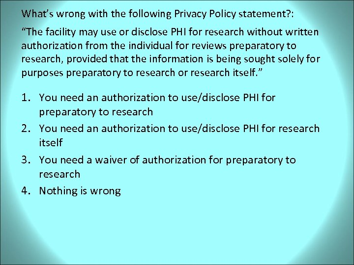 """What's wrong with the following Privacy Policy statement? : """"The facility may use or"""