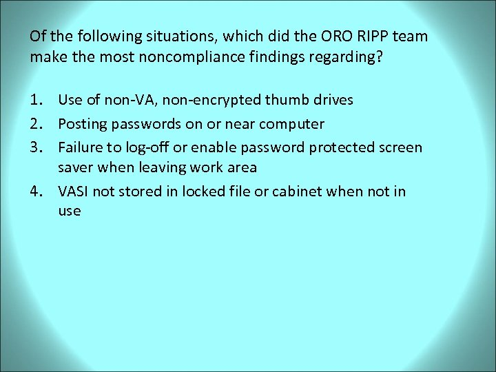 Of the following situations, which did the ORO RIPP team make the most noncompliance