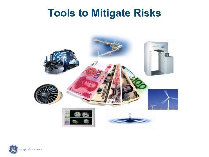 Tools to Mitigate Risks