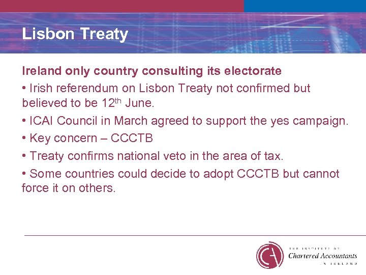 Lisbon Treaty Ireland only country consulting its electorate • Irish referendum on Lisbon Treaty