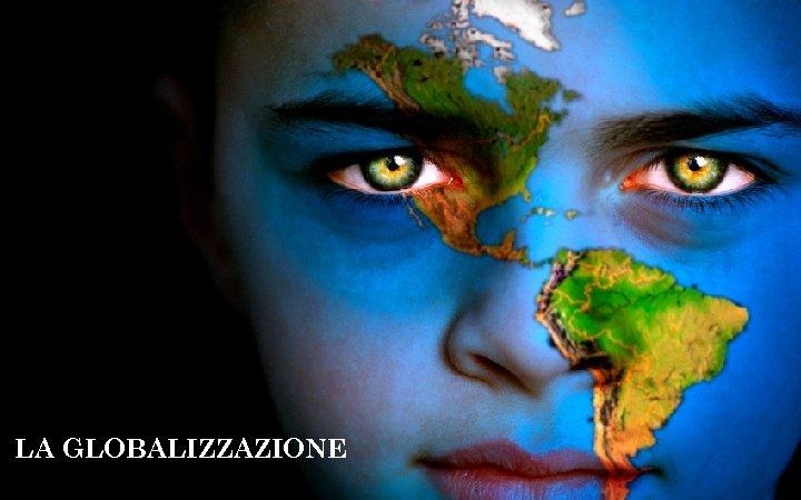Prof. ssa Marina Fuschi 1 LA GLOBALIZZAZIONE