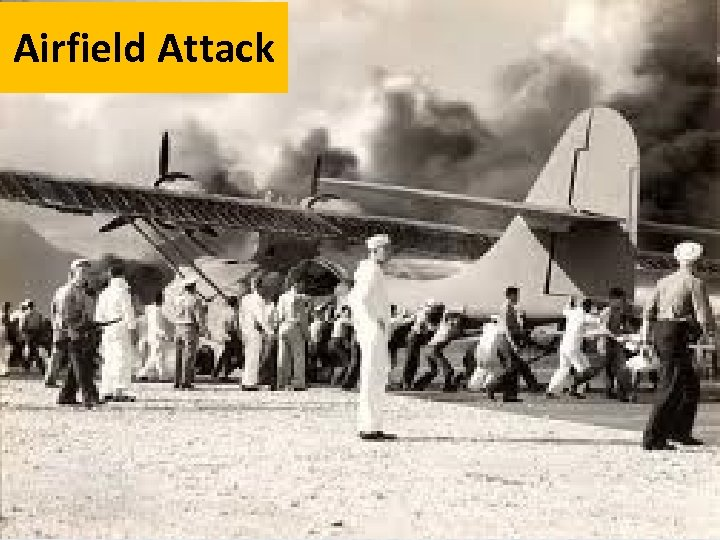 Airfield Attack