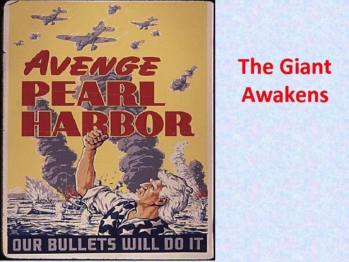 The Giant Awakens