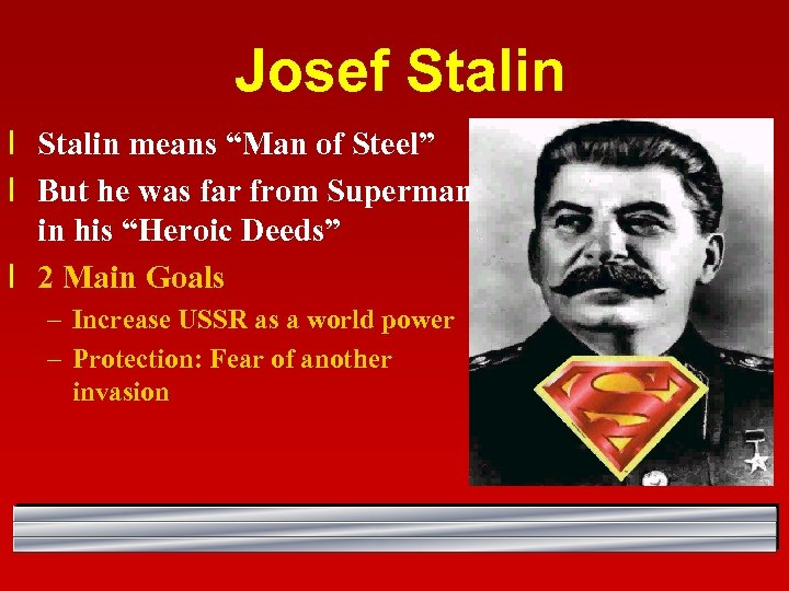 """Josef Stalin l Stalin means """"Man of Steel"""" l But he was far from"""