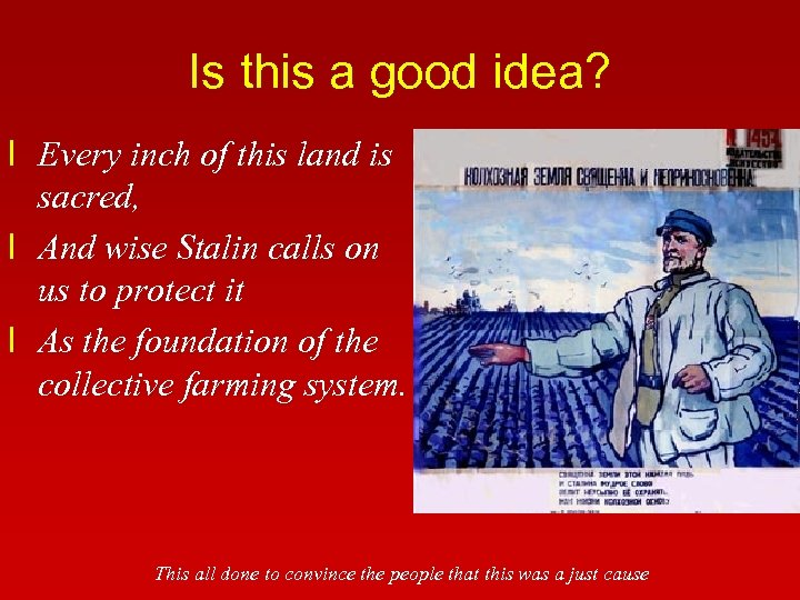 Is this a good idea? l Every inch of this land is sacred, l