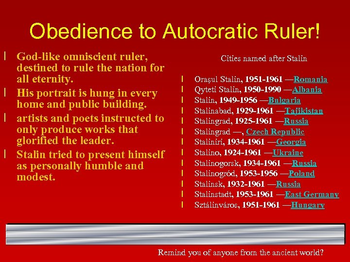 Obedience to Autocratic Ruler! l God-like omniscient ruler, destined to rule the nation for
