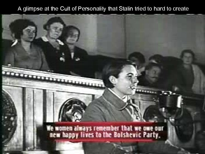 A glimpse at the Cult of Personality that Stalin tried to hard to create