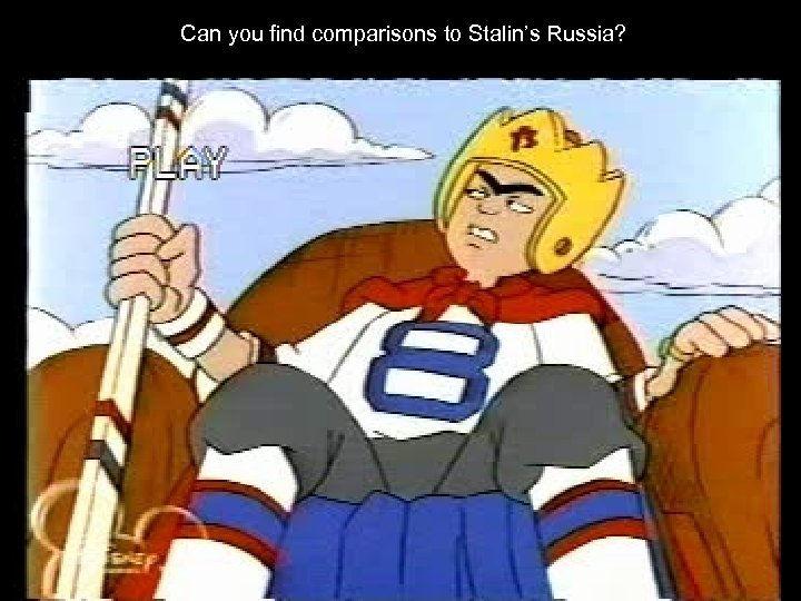 Can you find comparisons to Stalin's Russia?