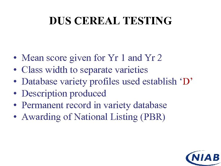 DUS CEREAL TESTING • • • Mean score given for Yr 1 and Yr