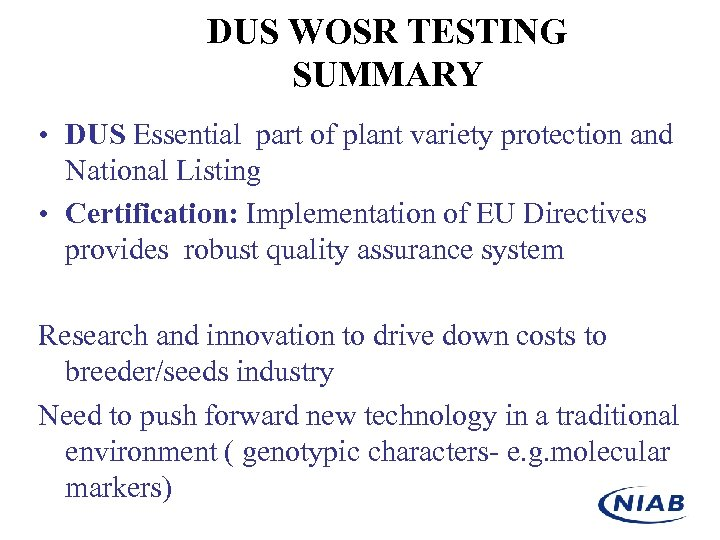 DUS WOSR TESTING SUMMARY • DUS Essential part of plant variety protection and National