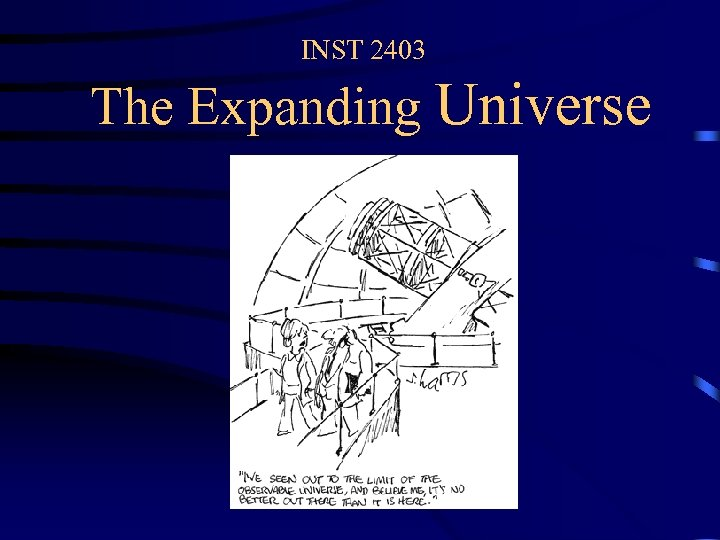 INST 2403 The Expanding Universe
