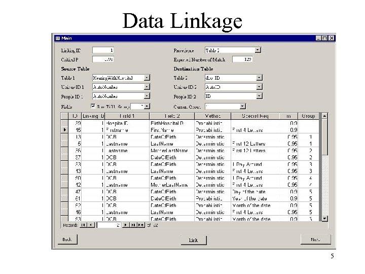 Data Linkage 5