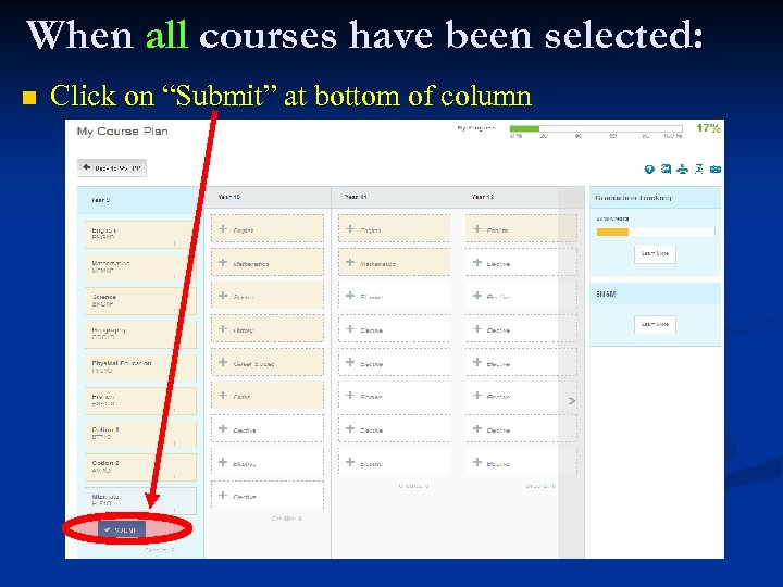 """When all courses have been selected: n Click on """"Submit"""" at bottom of column"""