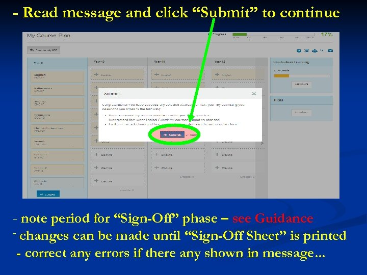 """- Read message and click """"Submit"""" to continue - note period for """"Sign-Off"""" phase"""