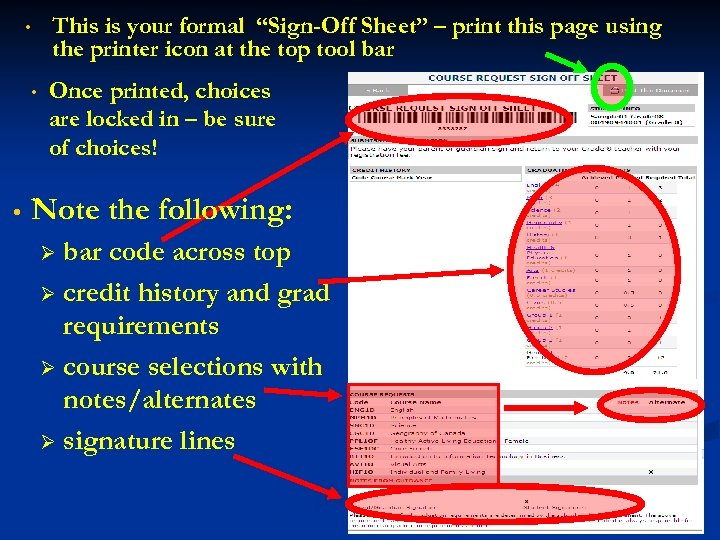 """• • • This is your formal """"Sign-Off Sheet"""" – print this page"""