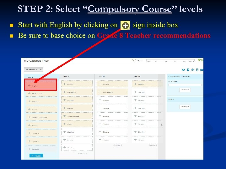 """STEP 2: Select """"Compulsory Course"""" levels n n Start with English by clicking on"""