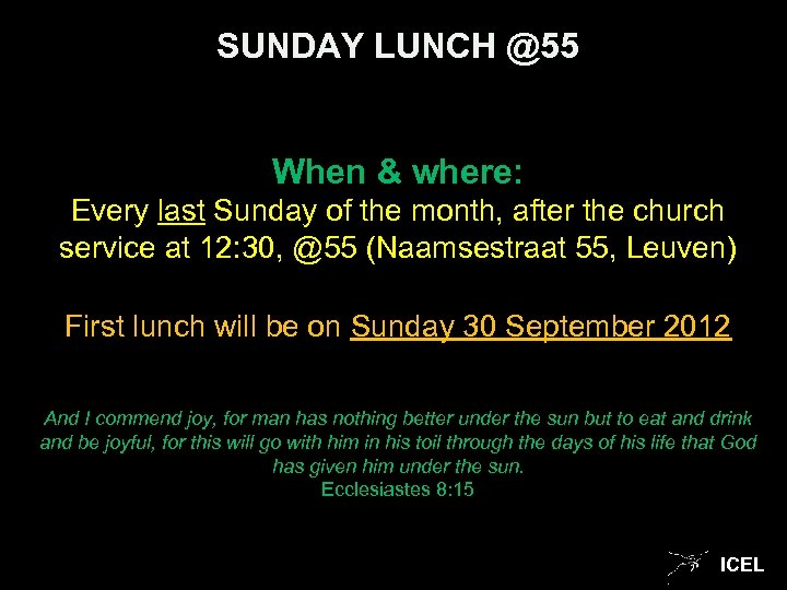 SUNDAY LUNCH @55 When & where: Every last Sunday of the month, after the