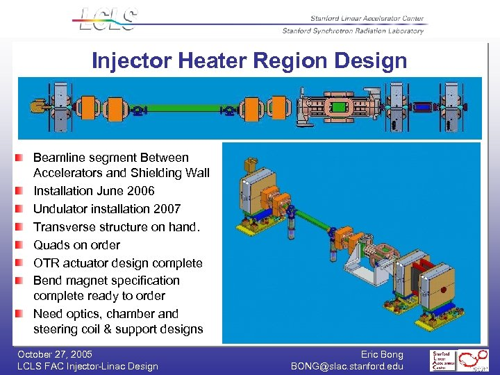 Injector Heater Region Design Beamline segment Between Accelerators and Shielding Wall Installation June 2006