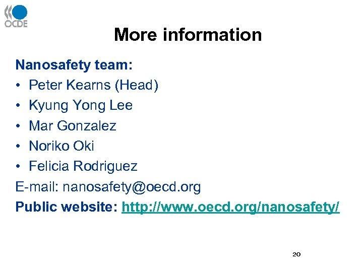 More information Nanosafety team: • Peter Kearns (Head) • Kyung Yong Lee • Mar