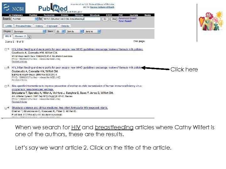 Click here When we search for HIV and breastfeeding articles where Cathy Wilfert is