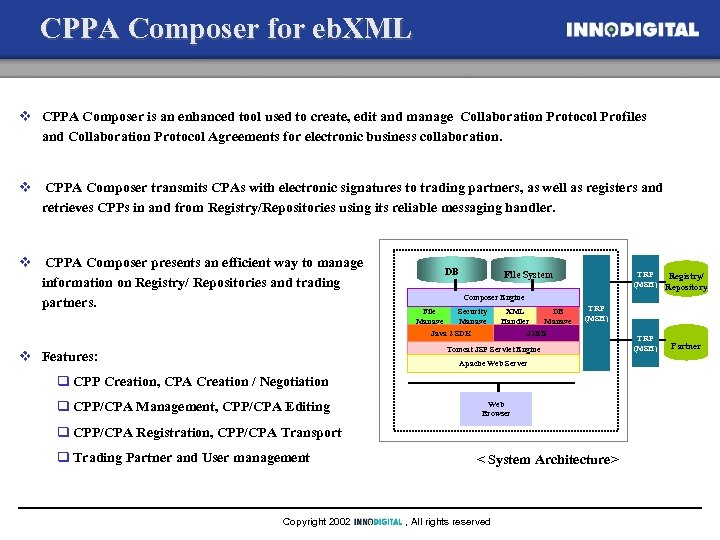 CPPA Composer for eb. XML v CPPA Composer is an enhanced tool used to