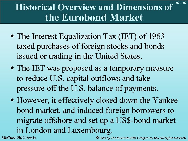 Historical Overview and Dimensions of 10 - 10 the Eurobond Market w The Interest