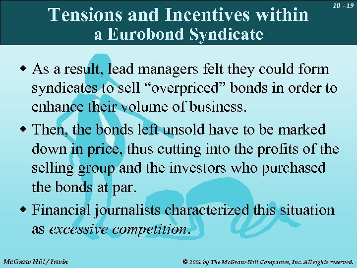 Tensions and Incentives within 10 - 19 a Eurobond Syndicate w As a result,