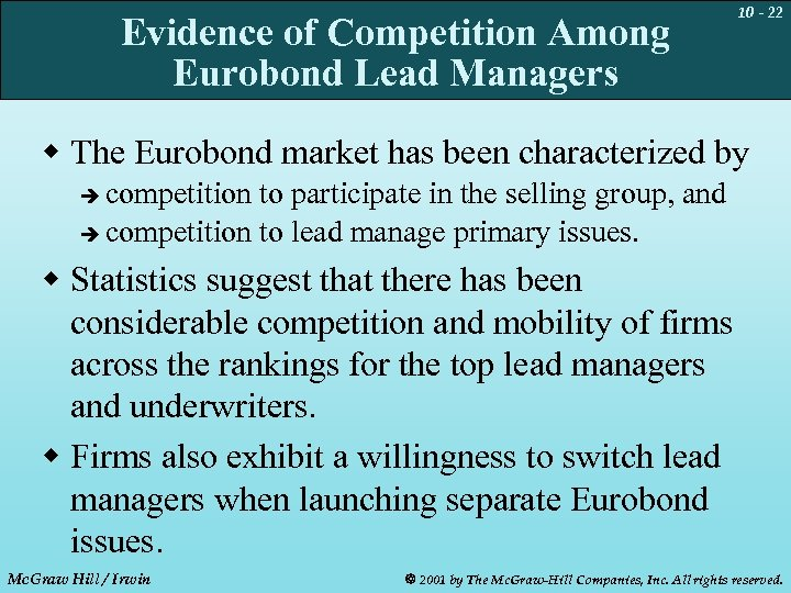 Evidence of Competition Among Eurobond Lead Managers 10 - 22 w The Eurobond market