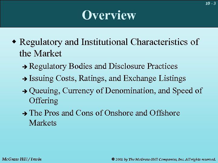 10 - 3 Overview w Regulatory and Institutional Characteristics of the Market Regulatory Bodies