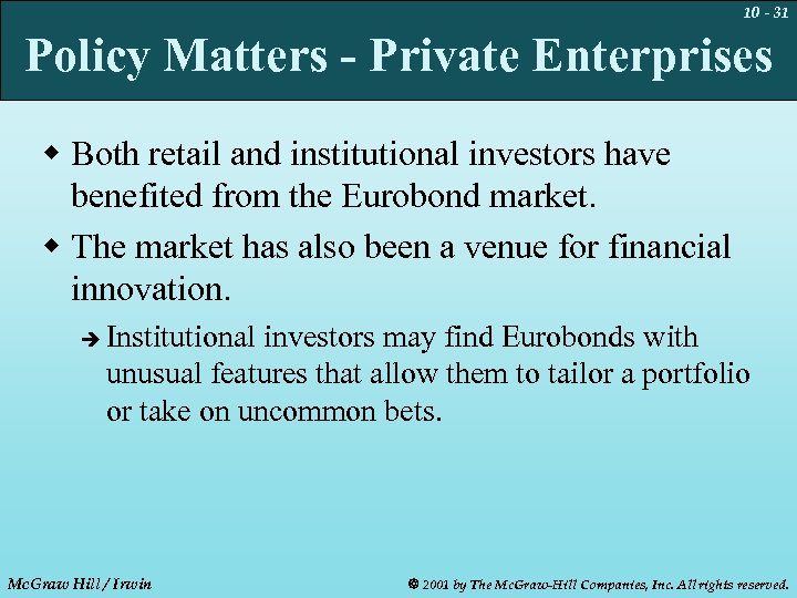 10 - 31 Policy Matters - Private Enterprises w Both retail and institutional investors
