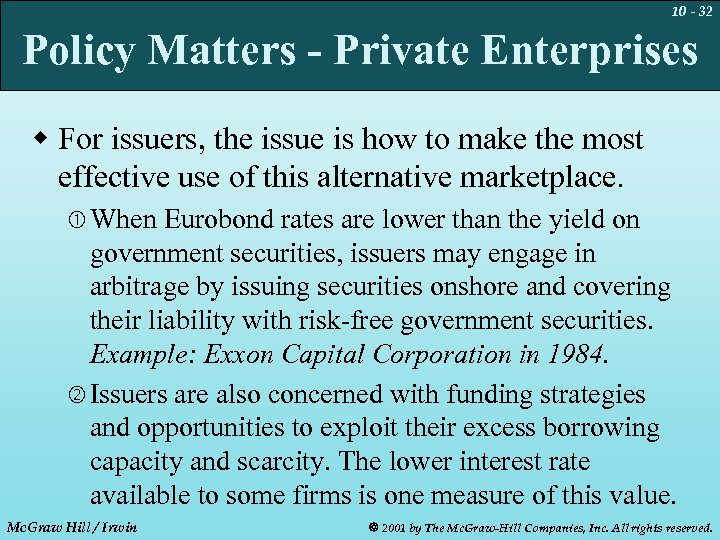 10 - 32 Policy Matters - Private Enterprises w For issuers, the issue is