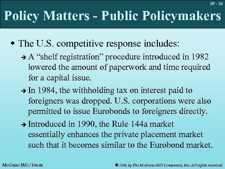 10 - 34 Policy Matters - Public Policymakers w The U. S. competitive response
