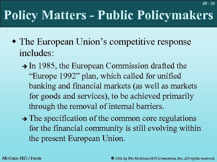 10 - 35 Policy Matters - Public Policymakers w The European Union's competitive response