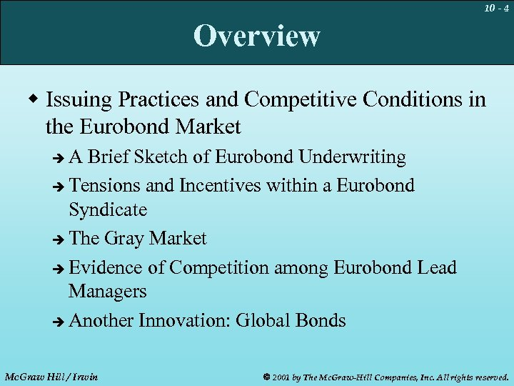 10 - 4 Overview w Issuing Practices and Competitive Conditions in the Eurobond Market