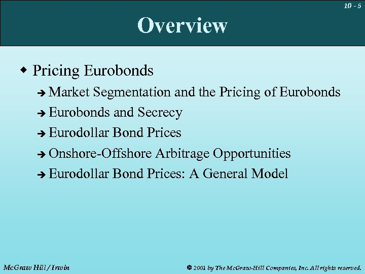 10 - 5 Overview w Pricing Eurobonds Market Segmentation and the Pricing of Eurobonds