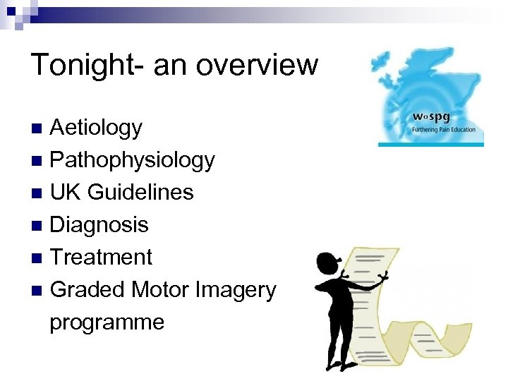 Tonight- an overview Aetiology n Pathophysiology n UK Guidelines n Diagnosis n Treatment n