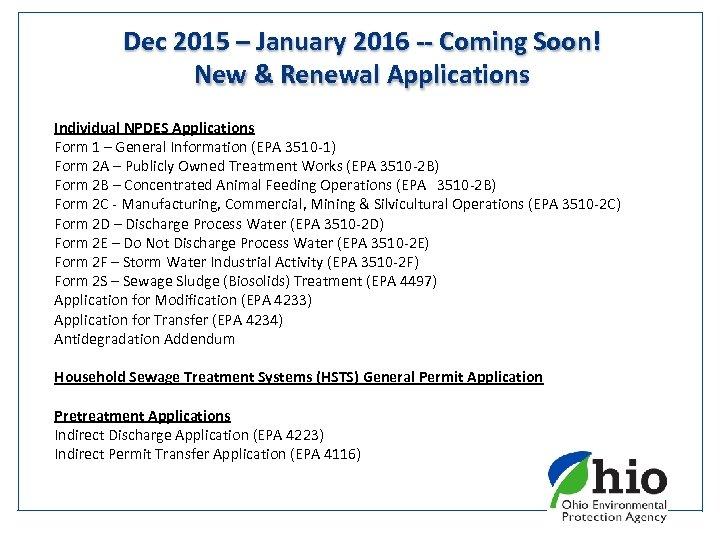 Dec 2015 – January 2016 -- Coming Soon! New & Renewal Applications Individual NPDES