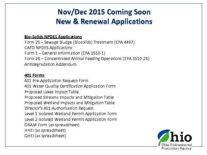 Nov/Dec 2015 Coming Soon New & Renewal Applications Bio-Solids NPDES Applications Form 2 S