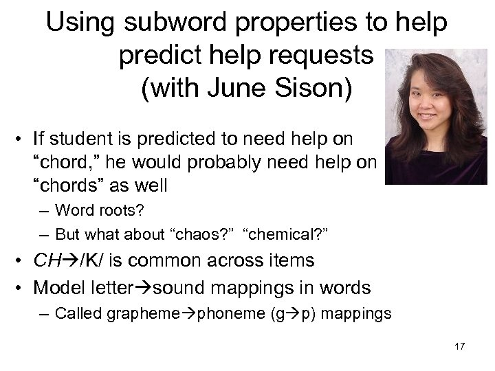 Using subword properties to help predict help requests (with June Sison) • If student