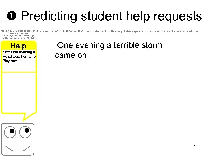 Predicting student help requests 8