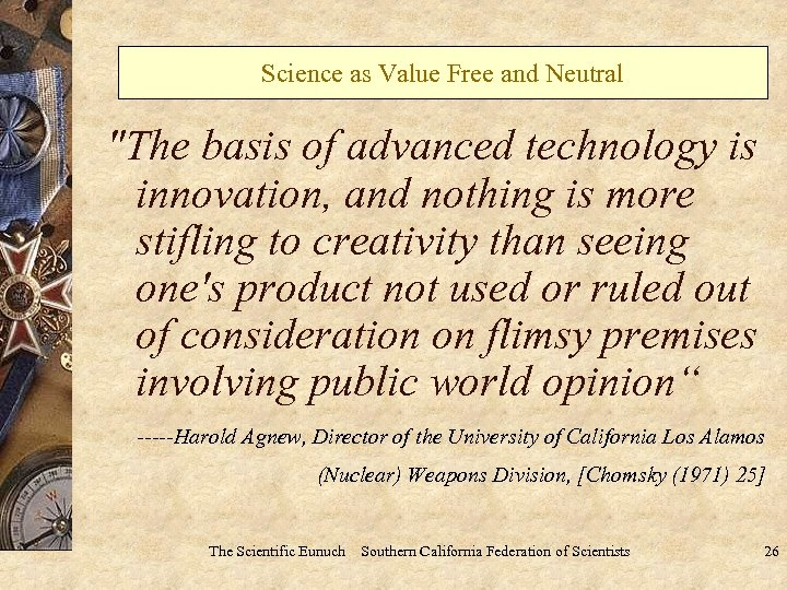 Science as Value Free and Neutral