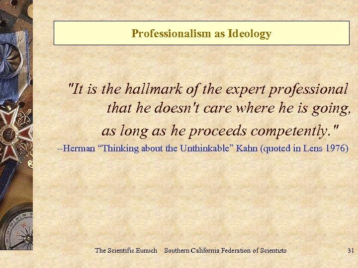 Professionalism as Ideology