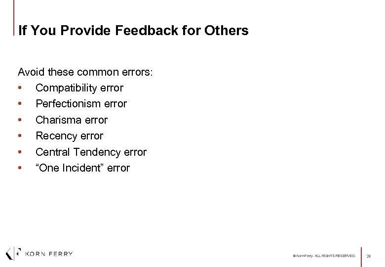 If You Provide Feedback for Others Avoid these common errors: • Compatibility error •