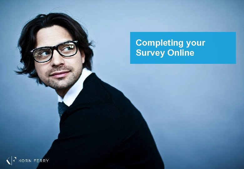 Completing your Survey Online