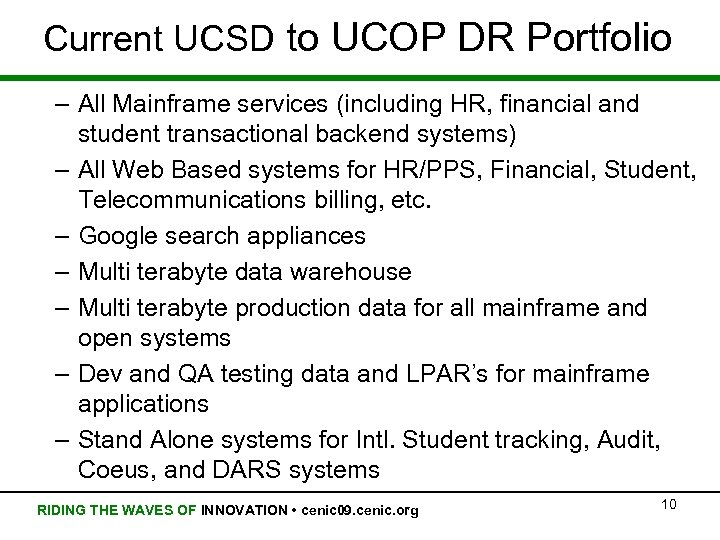 Current UCSD to UCOP DR Portfolio – All Mainframe services (including HR, financial and